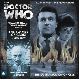 Doctor Who - The Companion Chronicles: The Flames of Cadiz