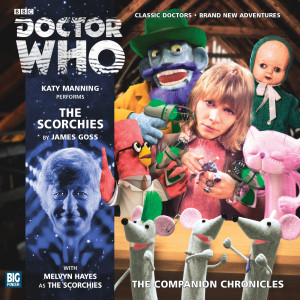 Doctor Who - The Companion Chronicles: The Scorchies