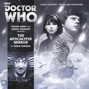 Doctor Who - The Companion Chronicles: The Apocalypse Mirror