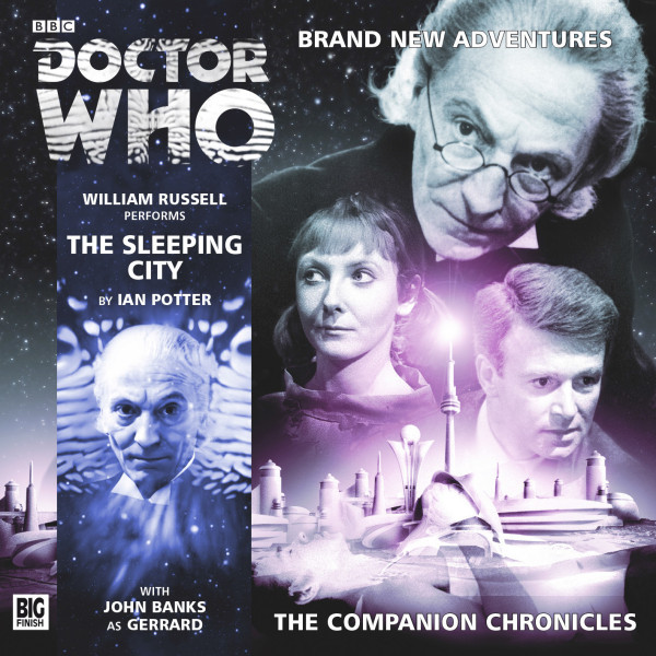 Doctor Who - The Companion Chronicles: The Sleeping City