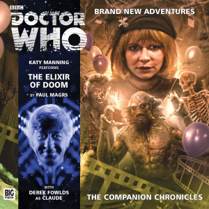 Doctor Who - The Companion Chronicles: The Elixir of Doom