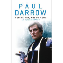 Paul Darrow - You're Him, Aren't You?