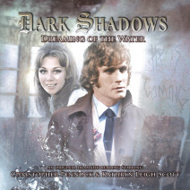 Dark Shadows: Dreaming of the Water