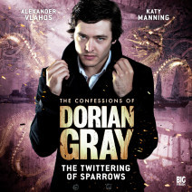 The Confessions of Dorian Gray: The Twittering of Sparrows