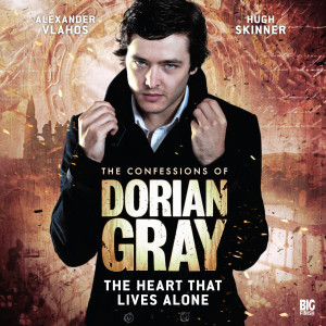 The Confessions of Dorian Gray: The Heart That Lives Alone
