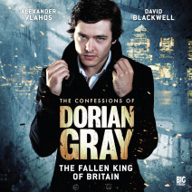 The Confessions of Dorian Gray: The Fallen King of Britain