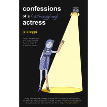Confessions of a (Struggling) Actress