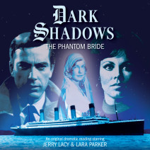 Dark Shadows: The Phantom Bride