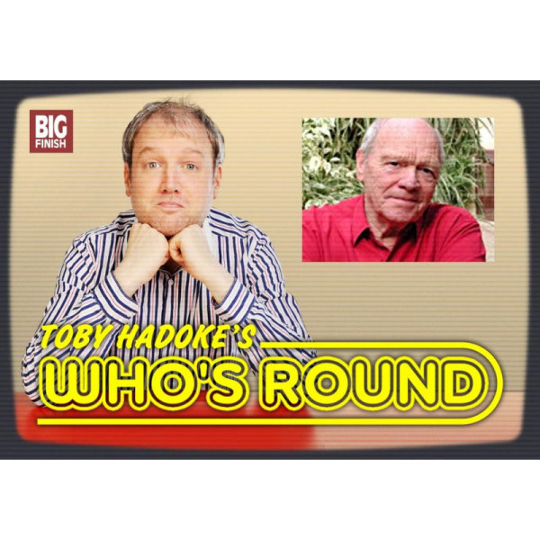 Toby Hadoke's Who's Round: 003: Glyn Jones
