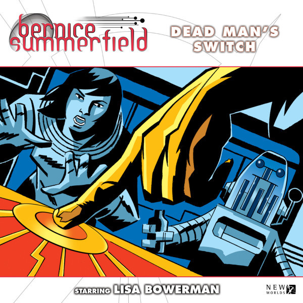 Bernice Summerfield: Dead Man's Switch