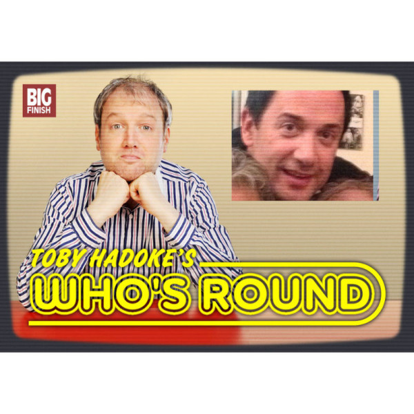 Toby Hadoke's Who's Round: 008: Robert Forknall