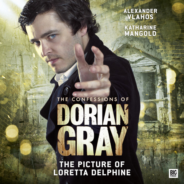 The Confessions of Dorian Gray: The Picture of Loretta Delphine