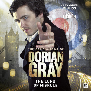 The Confessions of Dorian Gray: The Lord of Misrule