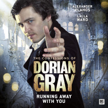 The Confessions of Dorian Gray: Running Away With You