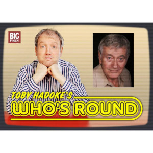 Toby Hadoke's Who's Round: 016: Barrie Ingham