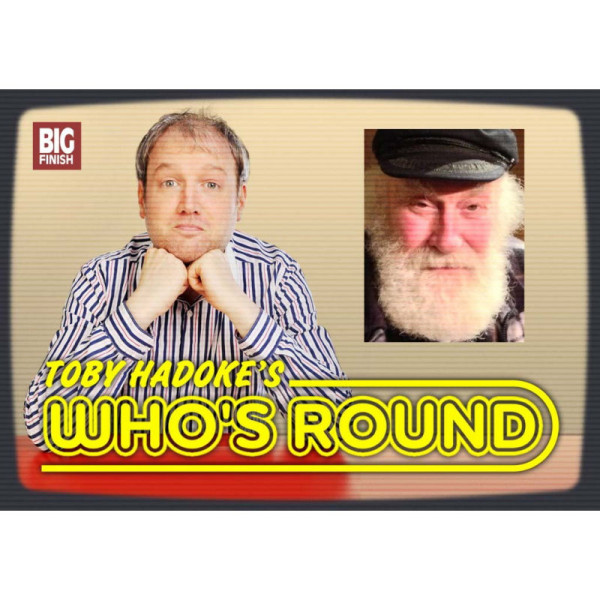 Toby Hadoke's Who's Round: 020: Christopher Robbie