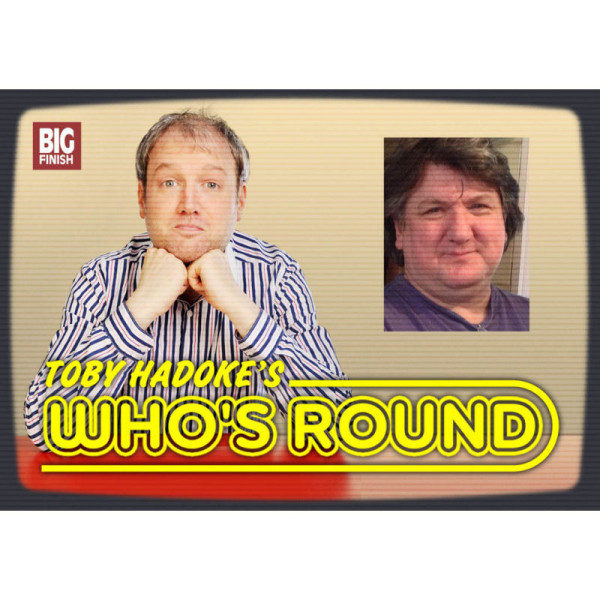 Toby Hadoke's Who's Round: 029: Bob Mills