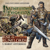 Pathfinder Legends - Rise of the Runelords: Burnt Offerings