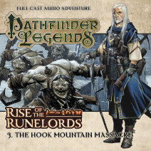 Pathfinder Legends - Rise of the Runelords: The Hook Mountain Massacre