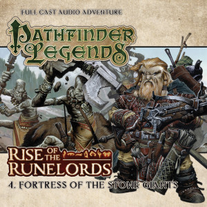 Pathfinder Legends - Rise of the Runelords: Fortress of the Stone Giants