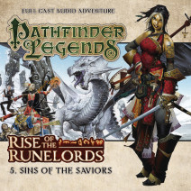 Pathfinder Legends - Rise of the Runelords: Sins of the Saviors