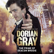 The Confessions of Dorian Gray: The Prime of Deacon Brodie