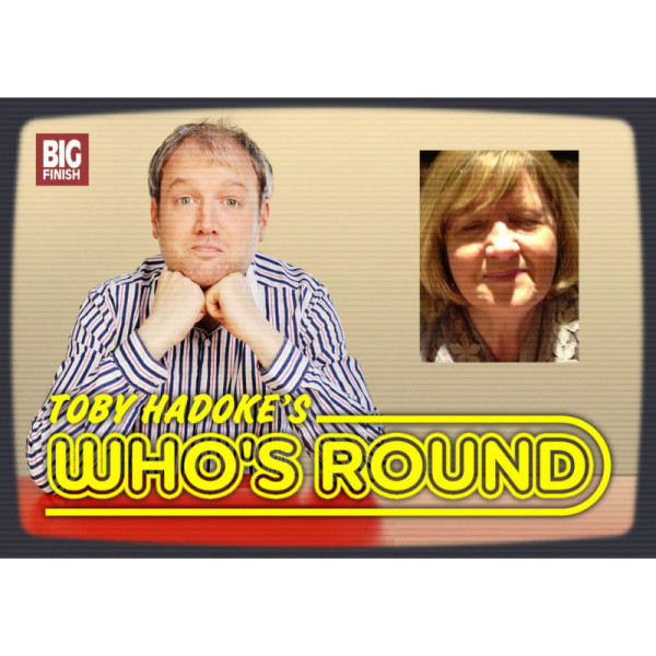 Toby Hadoke's Who's Round: 036: Sheenagh Wreyford