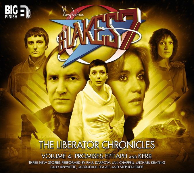 Blake's 7: The Liberator Chronicles Vol 4 And Lucifer