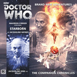 Doctor Who - The Companion Chronicles: Starborn and Benny: Adorable Illusion Now Out!