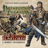 Pathfinder Legends - Rise of the Runelords: Burnt Offerings Out Now!
