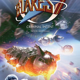 Blake's 7 - Criminal Intent: Out Today!