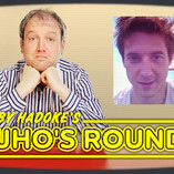 Toby Hadoke's Who's Round Moves Past 75 Releases With Arthur Darvill!