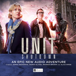 UNIT: Shutdown – from the Worlds of Doctor Who