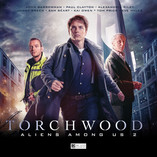 Out today: Torchwood - Aliens Among Us Part 2