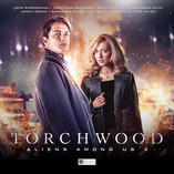 Torchwood Aliens Among Us finale, out now