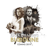 Dark Shadows – Bloodline