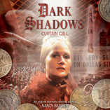 Dark Shadows: Curtain Call Released