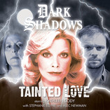 Dark Shadows: Tainted Love - Coming Soon