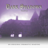 More News for Hallowe'en: Dark Shadows - Three More Dramatic Readings Announced!