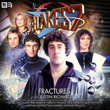 The Ninth Day of Big Finishmas: Special Offers on Blake's 7: Fractures!