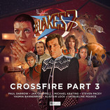 Blake's 7: Crossfire Part 3 – cover and trailer