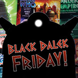 Doctor Who: It's Black Dalek Friday!
