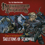 Pathfinder Legends - Skeletons of Scarwall