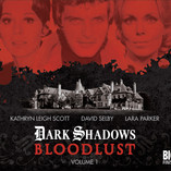 Dark Shadows: Bloodlust - The Return of the Wolf!