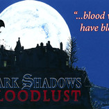 Dark Shadows: Bloodlust Artwork Unveiled!