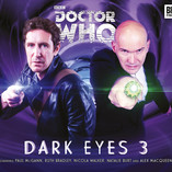 Doctor Who - Dark Eyes 3 Released!