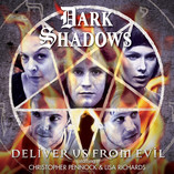 Coming Soon – Dark Shadows: Deliver Us From Evil
