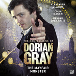 The Confessions of Dorian Gray: The Mayfair Monster Part 1 Out Now