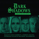 Dark Shadows - Phantom Melodies