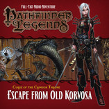 Pathfinder Legends - Escape From Old Korvosa